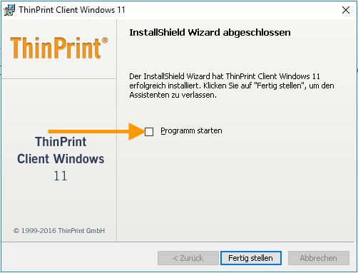 ThinPrint-Client-Installation beenden, ohne die Anwendung zu starten